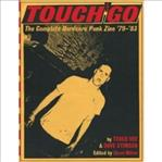 Touch and Go Complete Hardcore Punk Zine '79-'83 (Bazillion Poin